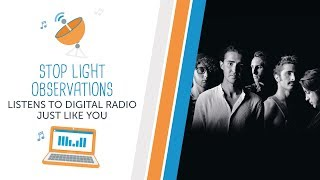 Stop Light Observations Listens to Digital Radio Just Like You thumbnail