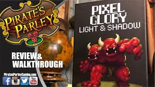 Pixel Glory- Light & Shadow - A Pirate