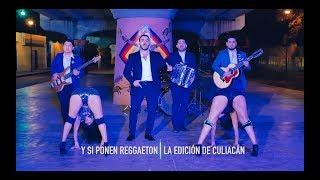 ¨La Edicion De Culiacan¨ - Y si ponen reggaeton (Previo) - Twiins Music Group 2019