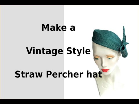 Making A 50's Style Straw Percher Hat
