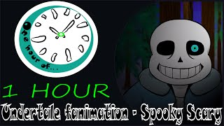 Undertale fanimation - Spooky Scary Skeletons 1 hour | One Hour of...