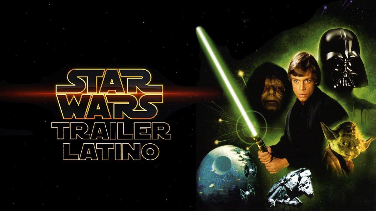 Star Wars Episodio VI: El Regreso del Jedi Trailer Latino