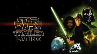 Star Wars Episodio VI: El Regreso del Jedi Trailer Latino