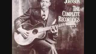 Robert Johnson - When You Got a Good Friend