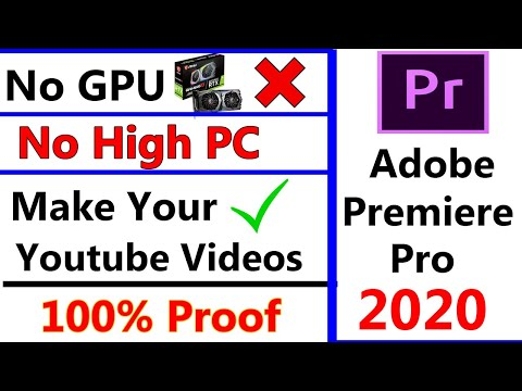 How To Use Adobe Premiere Pro 2020 Without Graphics Card   Premiere Pro Minimum System Requirement