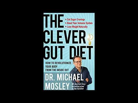 Dr Michael Mosley   The Clever Gut Diet