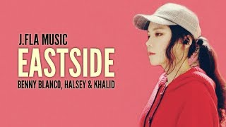 Eastside Lyrics - Benny Banco, Halsey & Khalid | cover by J. Fla