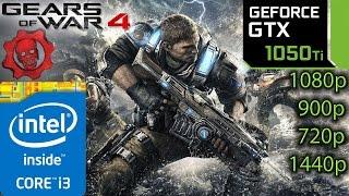 Gears Of War 4: GTX 1050 ti - i3 6100 - 1080p - 900p - 720p - 1440p