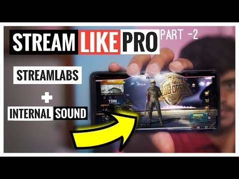 How To Live Stream Like Professional Streamers [Part -2] Streamlabs Mobile Internal Audio.