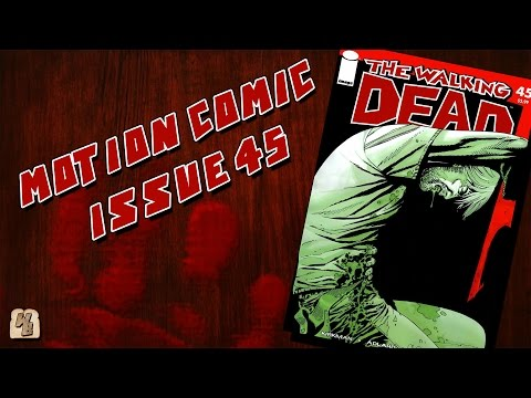 The Walking Dead: Issue 45 - Motion Comic