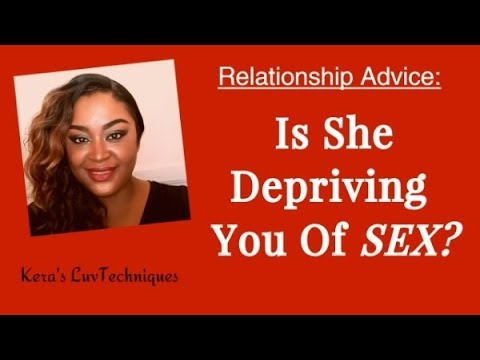 Depriving Your Man In Relationships