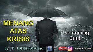 Cover images Menang Atas Krisis - Pdt. Lukas Kusuma