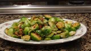 Brussels Sprouts - Sauteed With Bacon And Seasonings. Quick And Easy Recipe That Tastes Great!!
