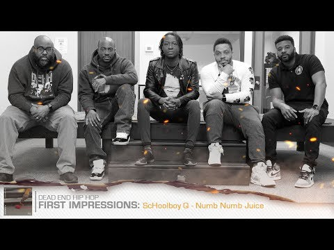 ScHoolboy Q - Numb Numb Juice First Impressions | DEHH Mp3