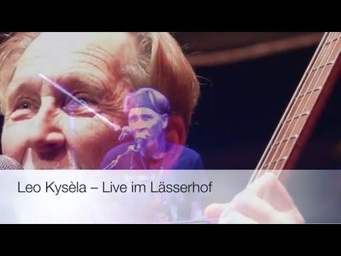 Leo Kysèla – Live im Lässerhof