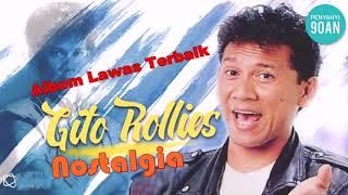 Lagu Terbaik Gito Rollies Full Album Lagu Lawas Nostalgia Terbaik Paling Enak Didengar