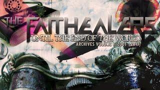 [Official] The Faithealers - Spiritualizer