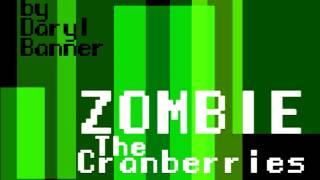 "Cranberries ""ZOMBIE"" Nintendo Hyper 8-Bit by Daryl Banner"