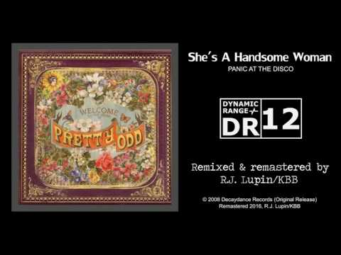 Panic at the Disco - She's a Handsome Woman (Dynamic Mix)