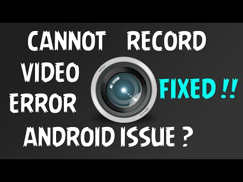 Cannot record Video Error Fixed | Android Smartphones' Camera !!!