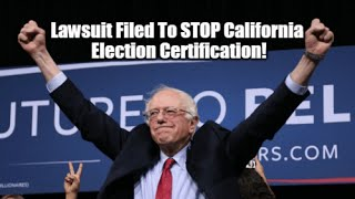 Lawsuit Just Filed To STOP Certification Of CA Primary Election!