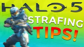 Halo 5 - Quick Strafing Tips for Top Tier Gameplay!