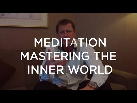 Peter Sage: Meditation and Mastering the Inner World