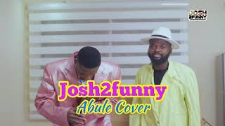 Download Josh2Funny Comedy - Abule Cover - Josh2Funny