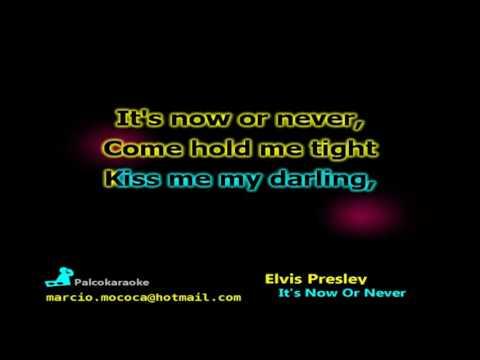 Elvis Presley - It's Now Or Never - Karaoke