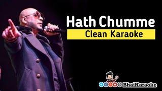 Hath Chumme Karaoke | Ammy Virk | B Praak | Jaani | BhaiKaraoke