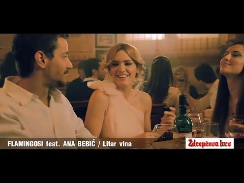 FLAMINGOSI FT. ANA BEBIC - LITAR VINA (OFFICAL VIDEO)