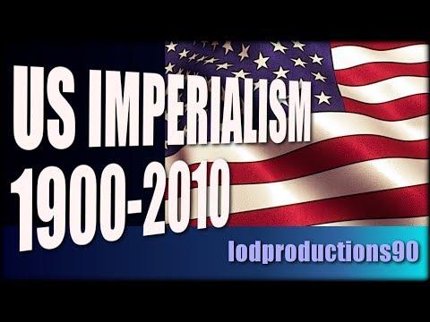 US Imperialism 1900-2010