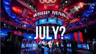 Did You Like the WSOP Main Event Final Table in July?