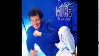 Jorge Muñíz - Te cantaré