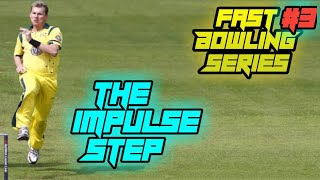 The Impulse Step| How to bowl fast series| Fastbowling Addicts