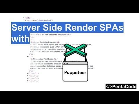 Server Side Render SPAs with Puppeteer | Pentacode