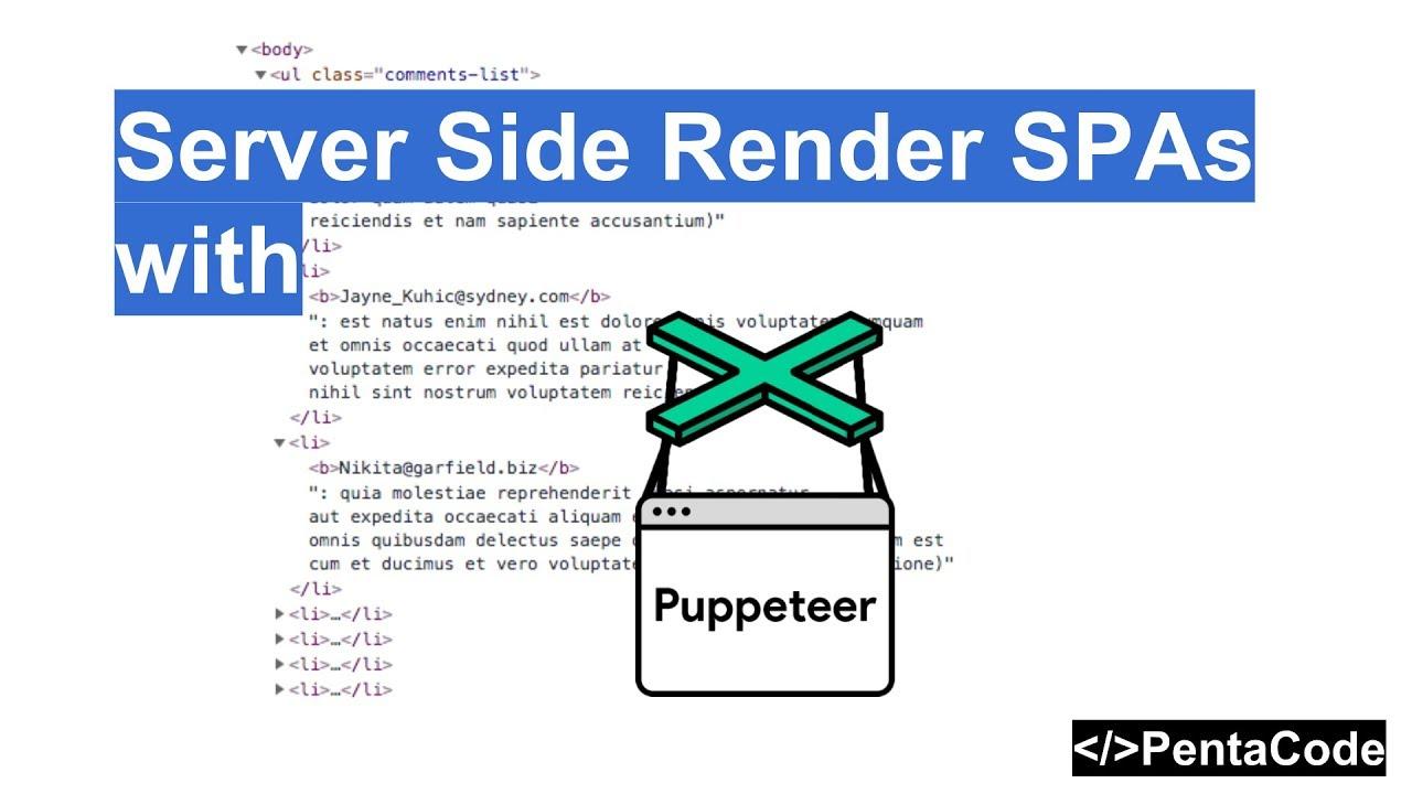 Server Side Render SPAs with Puppeteer   Pentacode