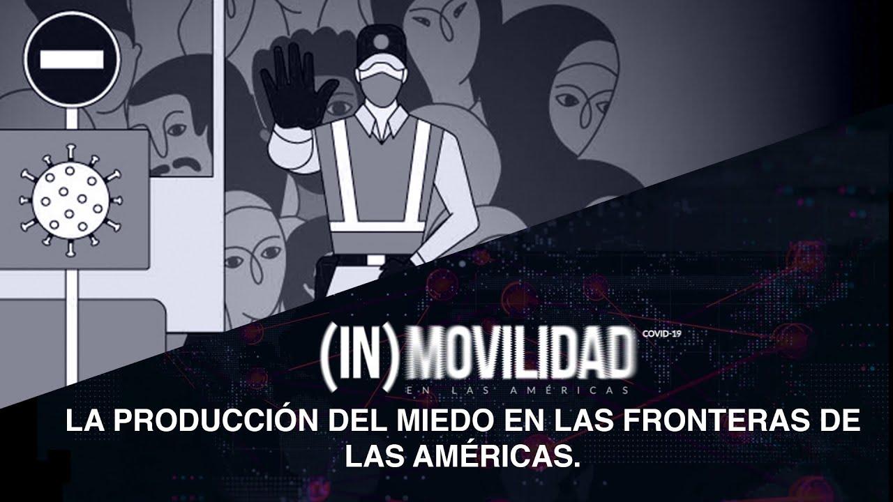 3er Conversatorio: La producción del miedo en las fronteras de las Américas.