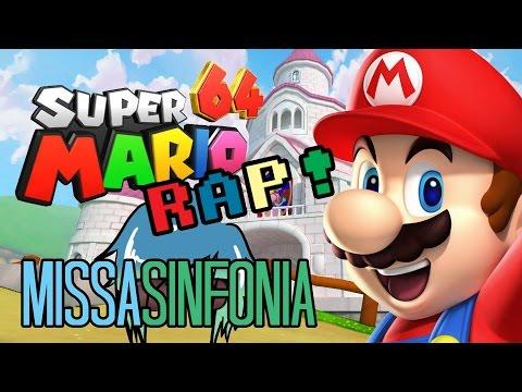 Super Mario 64 RAP! - MissaSinfonia [Original]