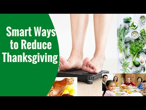 7 Smart Ways to Reduce Thanksgiving Foods and Take nutrition