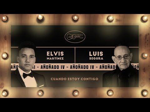 (Bachata) Luis Segura, Elvis Martínez – Cuando Estoy Contigo (Audio Oficial)