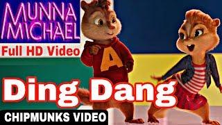 Ding Dang Full Video   MUNNA MICHAEL - TIGRER SHROFF & Nawazuddin Siddiqui 2017 Chipmunks HD