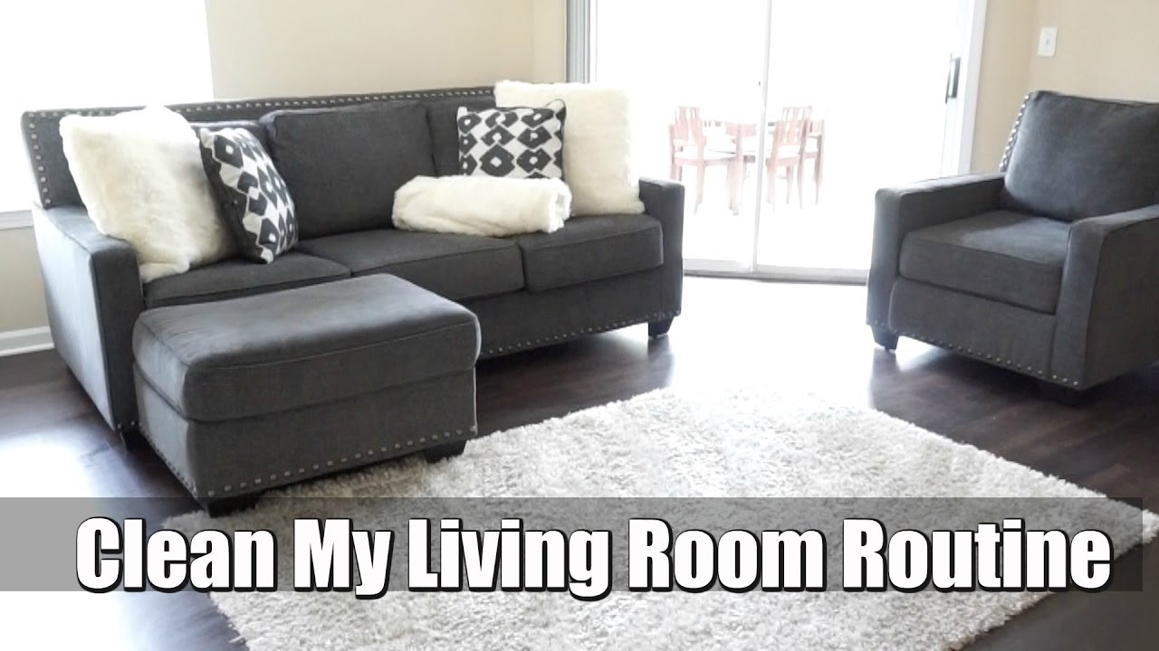 Clean My Living Room Routine Clean With Me Youtube