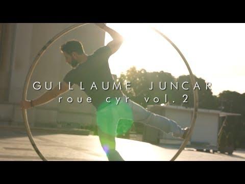 GUILLAUME JUNCAR - CYR WHEEL VOL. 2 (TEASER)