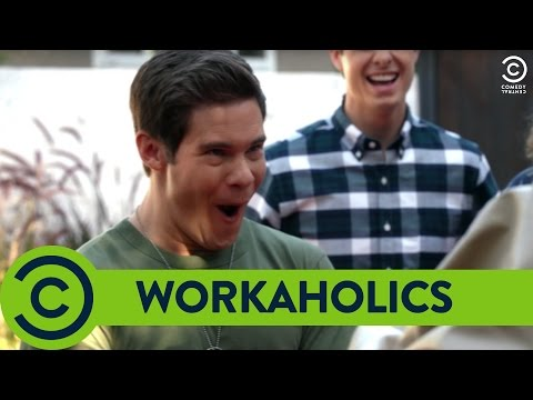 """""""I'm gonna beat your ass!"""" - Workaholics 