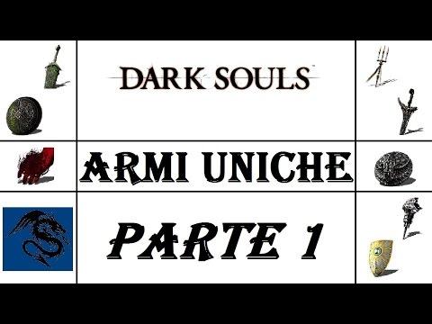 Dark Souls - Guida ITA - Dove trovare tutte le Armi Rare/Uniche  Parte 1 