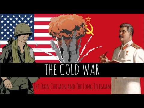The Cold War: George Kennan's Long Telegram and Churchill's Iron Curtain Speech - Episode 5