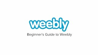 Beginner's Guide to Weebly