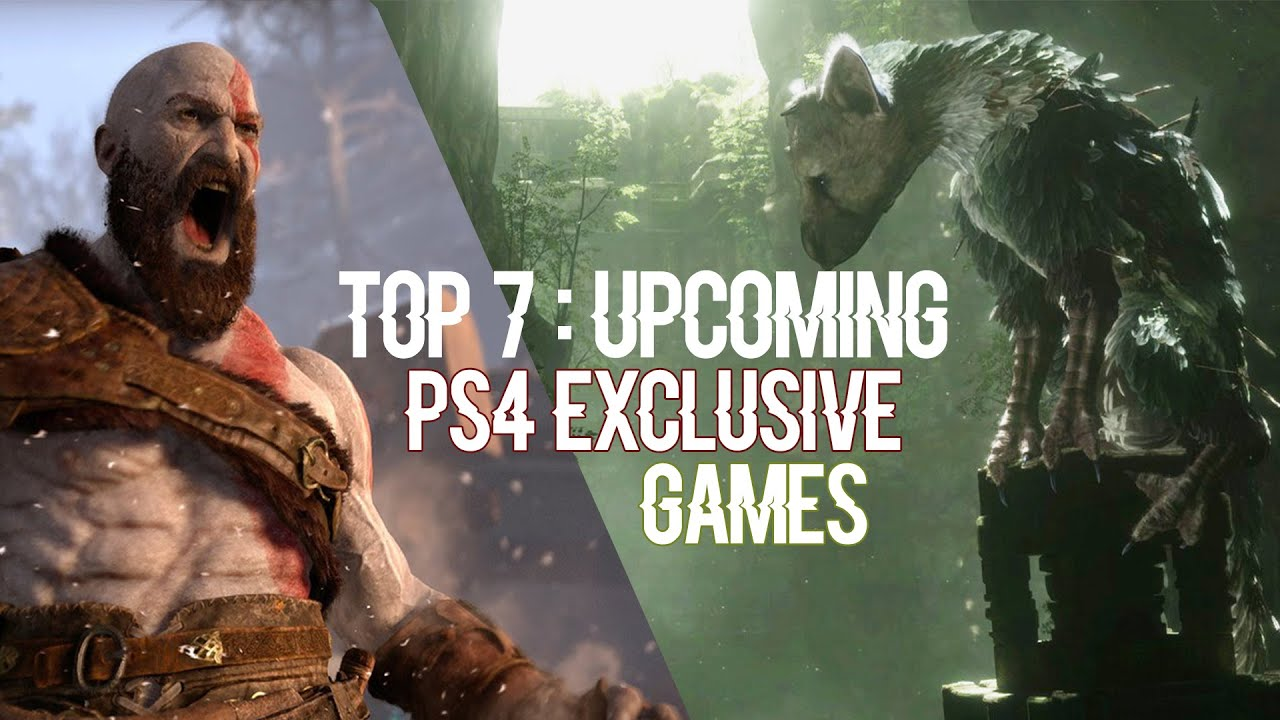 Top 7 Upcoming Ps4 Exclusive Games 2016 2017 Youtube