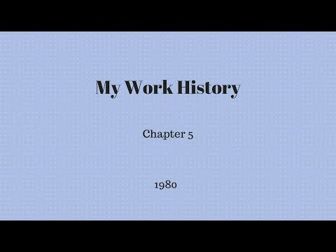 My Work History - Chapter 5